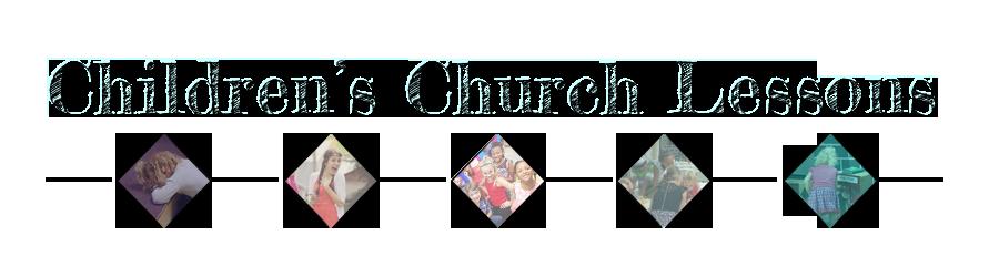 Children's Church Lessons